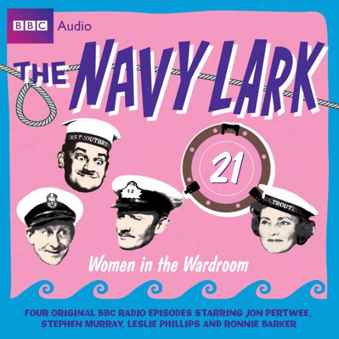 The Navy Lark, Volume 21: Women In The Wardroom