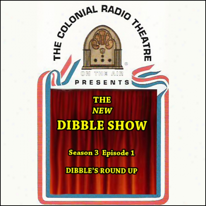 The New Dibble Show: Season 3, Volume 1