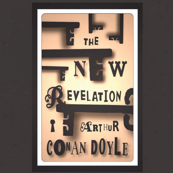 The New Revelation (unabridged)