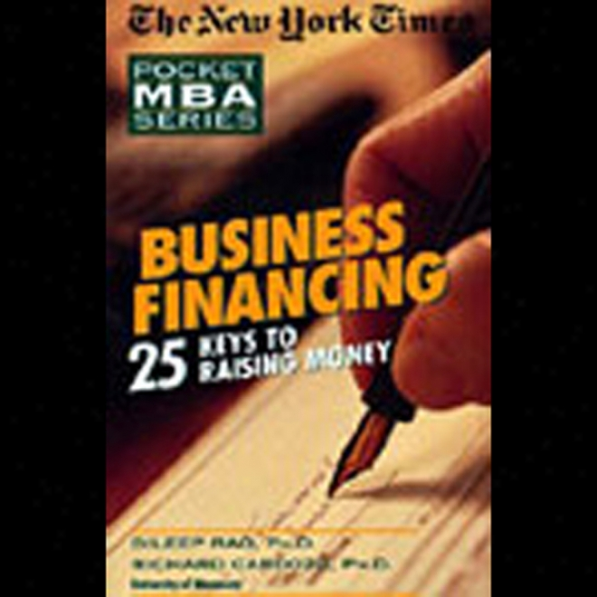 The New York Times Endure Mba: Business Financing (unabridged)
