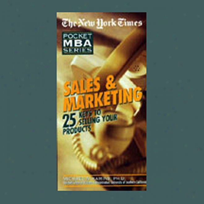 The New York Times Pocket Mba:-Salea And Marketing (unabridged)