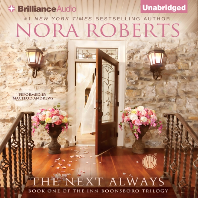 The Next Ever: Inn Boonsboro Trilogy, Book 1 (unabridged)