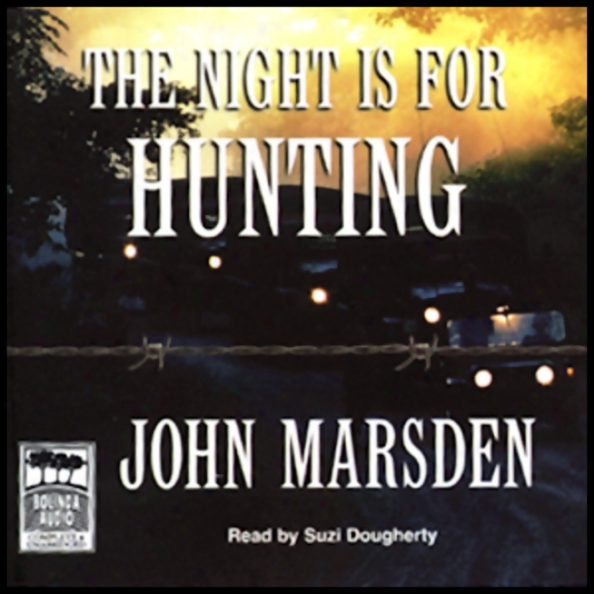 The Night Is For Hunting: Tmoorrow Series #6 (unabridged)