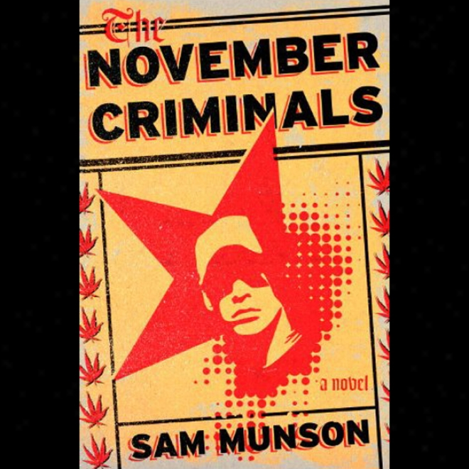 The November Criminals: A Novel (unabridged)
