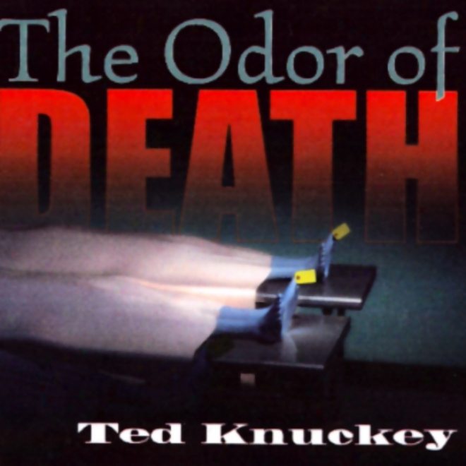 The Odor Of Death: A Novei Of Deception (unabridged)