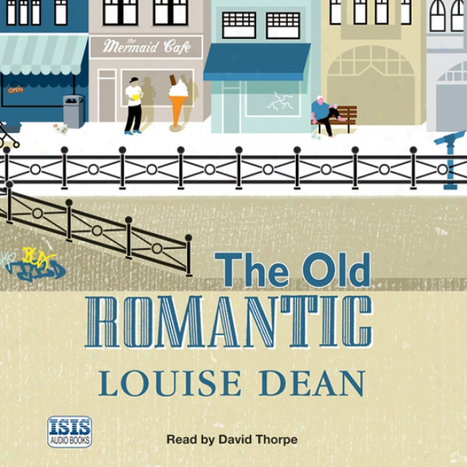 The Old Romantic (unabridged)