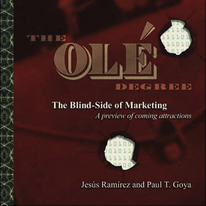 The Ole Degree: The Blind Side Of Marketing (unabridged)
