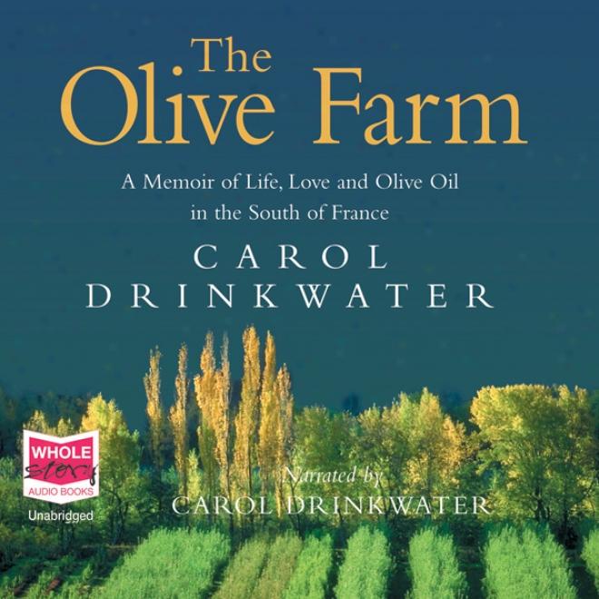 The Olive Farm (unabridged)