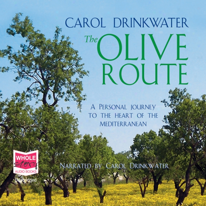 The Olive Route (unabridged)