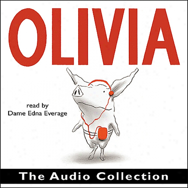 The Olivia Audio Assemblage (unabridged)