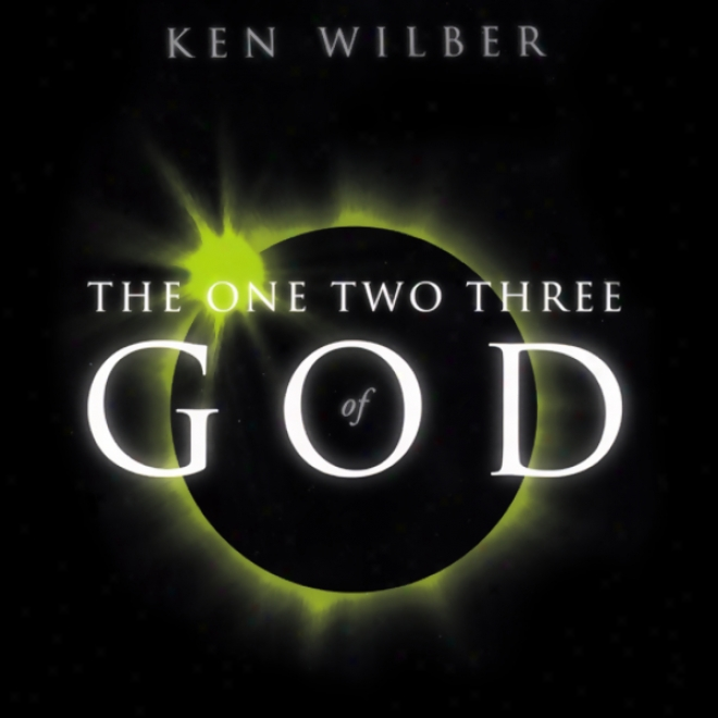 The One Two Three Of God