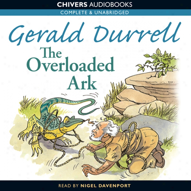 Thr Overloaded Ark (unabridged)