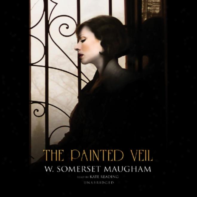 The Painted Veil (unabridged)
