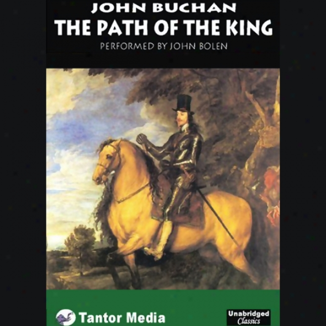 The Path Of The King (unabridged)