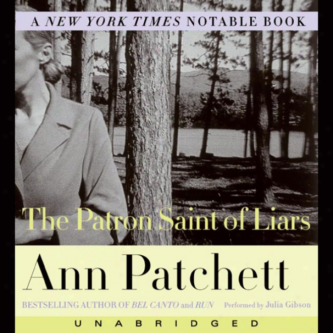 The Patron Saint Of Liars (unabridged)
