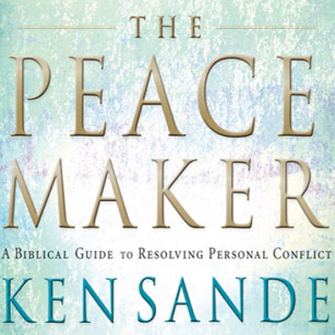 The Peacemaker: A Biblical Guide To Resolving Corporal Conflic