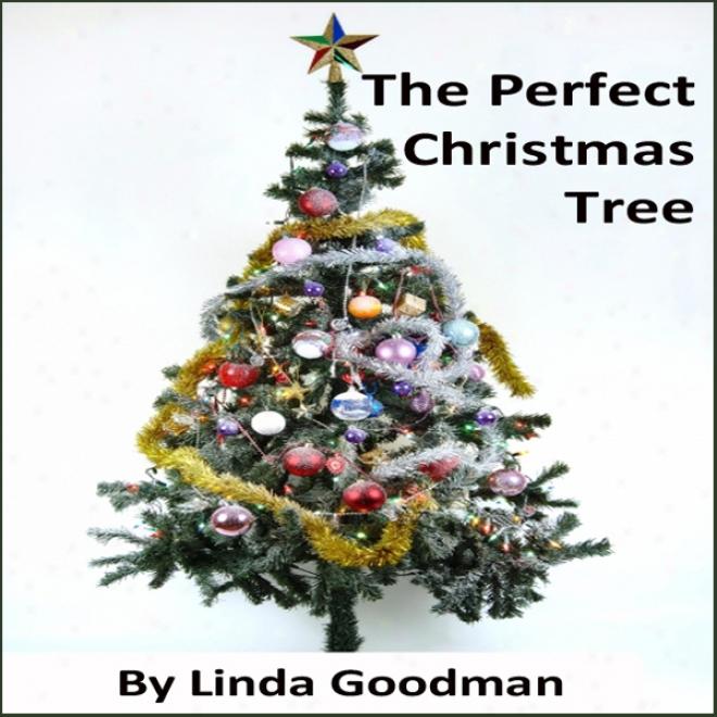 The Perfect Christmas Tree (unabridged)