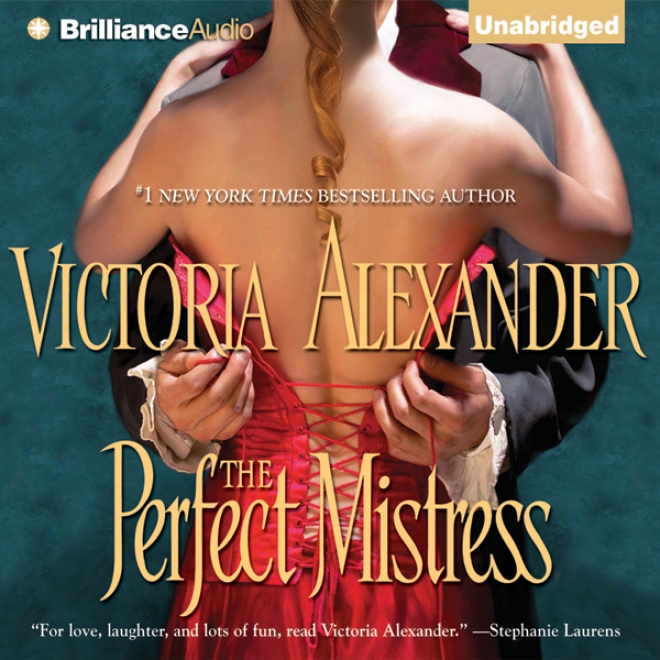 The Perfect Mistress (unabridged)