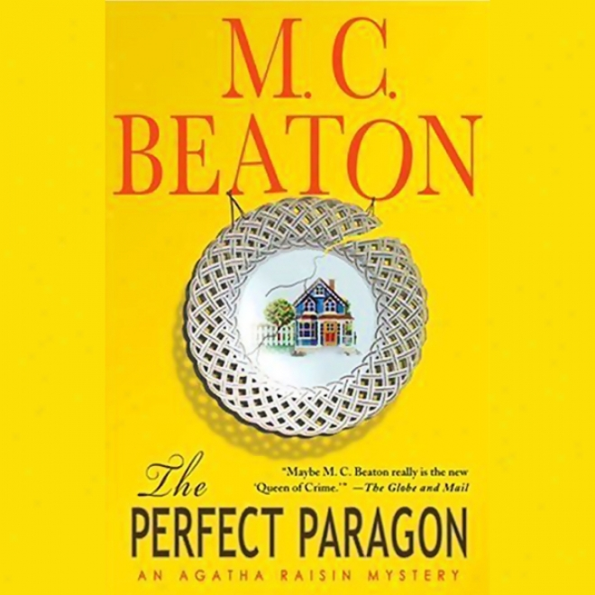 The Perfect Model: An Agatha Raisin Mystery (unabridged)