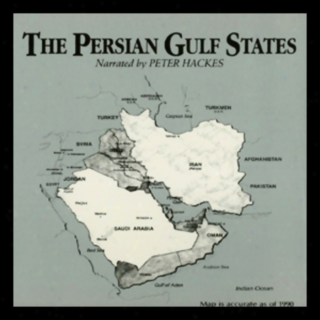 The Persian Gulf States (unabridgedd)