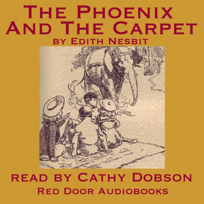 The Phoenix And The Carpet (unabridged)