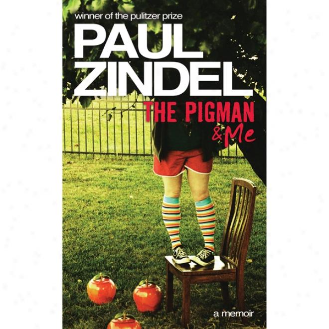 The Pigman & Me (unabridged)