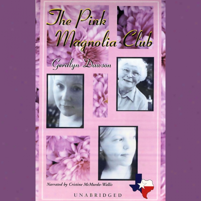 The Pink Magno1ia Clug (unabridged)