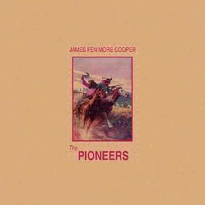 The Pioneers (unabridged)