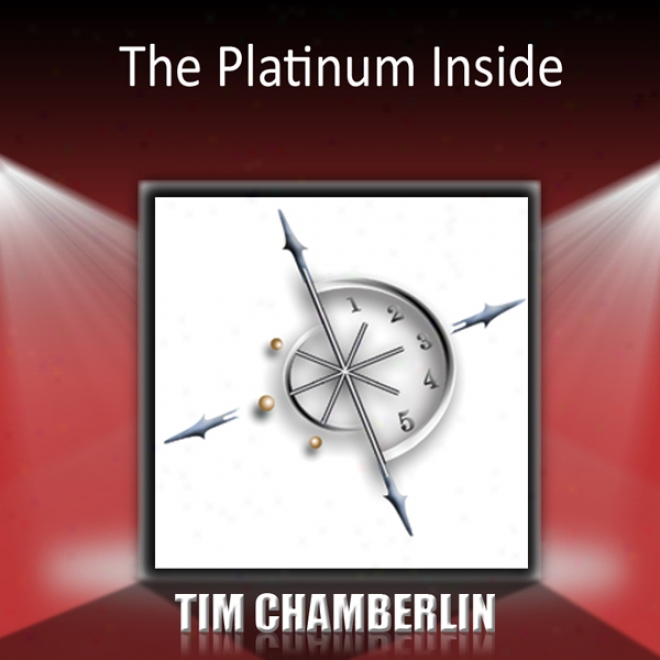 The Platinum Inside