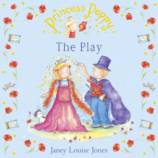 The Play: Princess Poppy (unabridged)