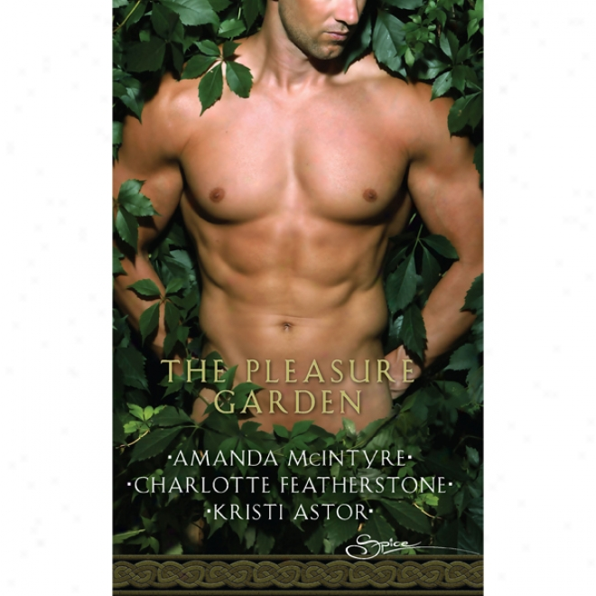 The Pleasure Garden: 'sacred Vows', 'perfumed Pleasure', 'rites Of Passion' (unabridged)
