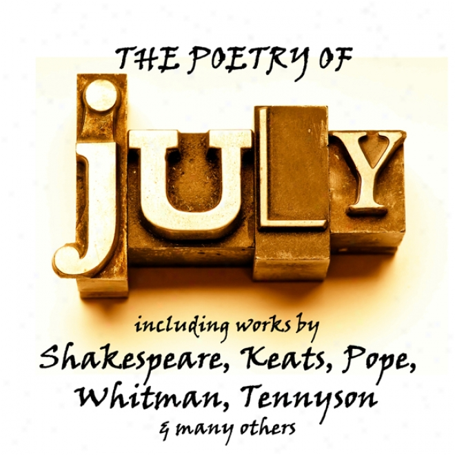 The Poetry Of July: A Month In Verse (unabridged)