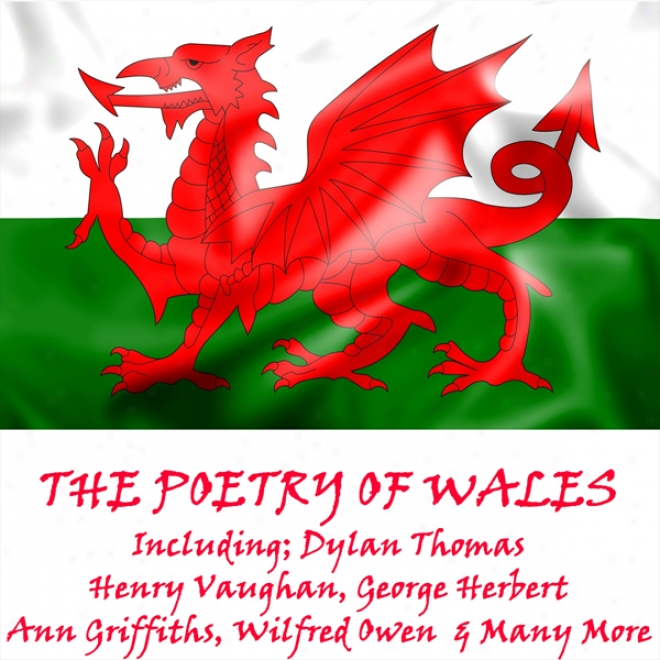The Poetry Of Wales (unabridged)