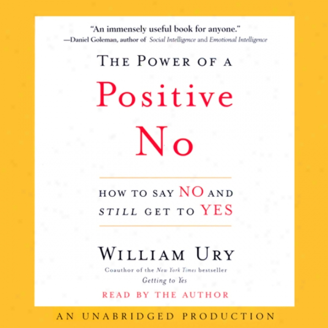 The Power Of A Positive No (unabridged)