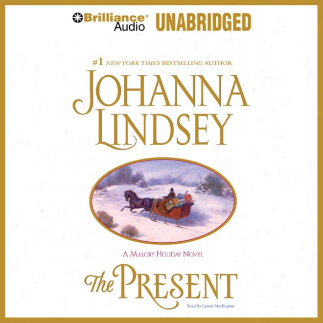 The Present: Malory Subdivision of an order #6 (unabridged)