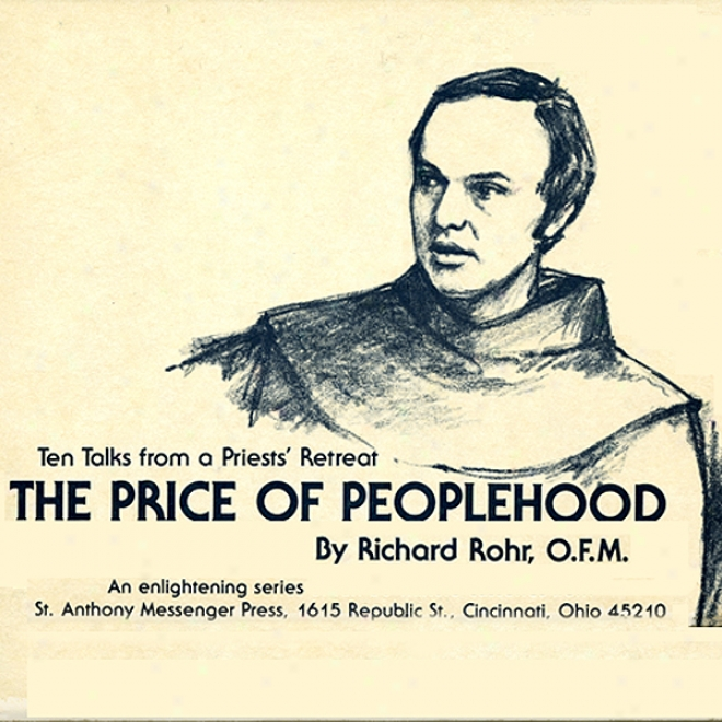The Price Of Peoplehood: Ten Talks From A Priests' Retreat