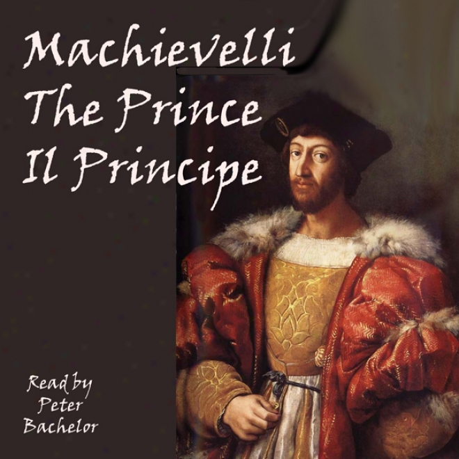 The Prince: The Strategy Of Machivalli (unabridged)