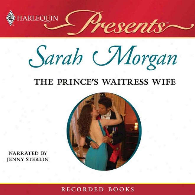 The Prince's Waitress Wife (unabridged)