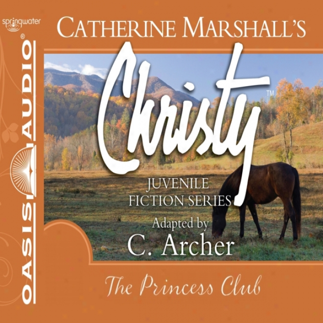 The Princess Club: Christy Series, Book 7 (unabridged)