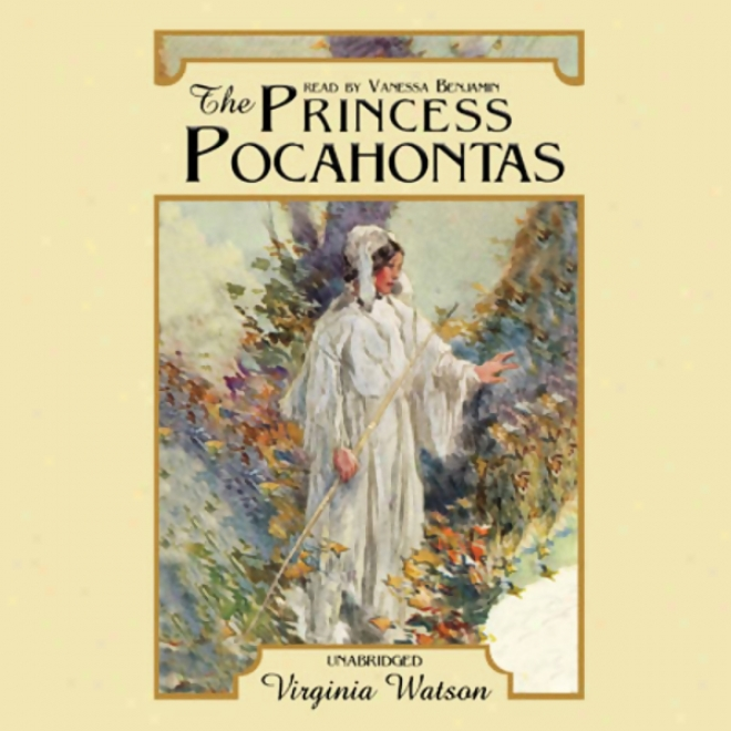 The Princess Pochahontas (unabridged)
