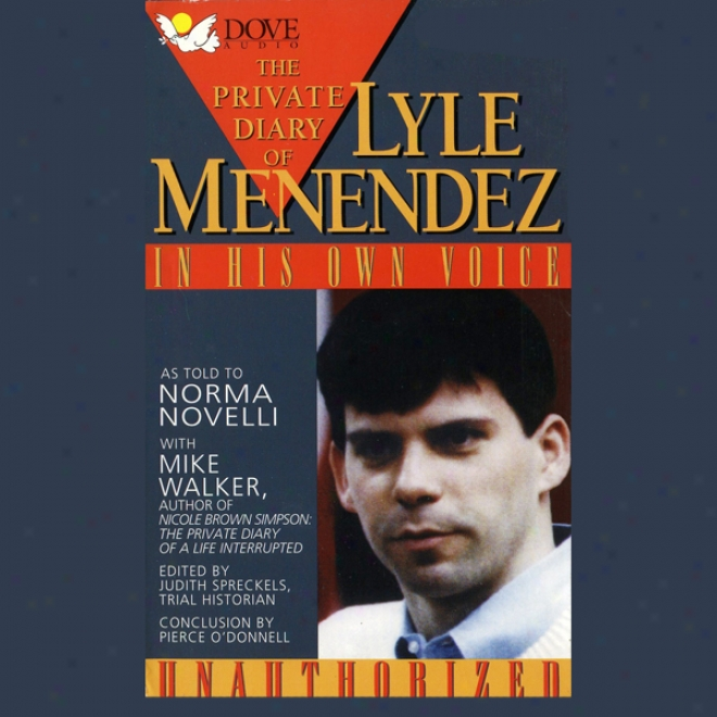The Confidential Diary Of Lyle Menendez