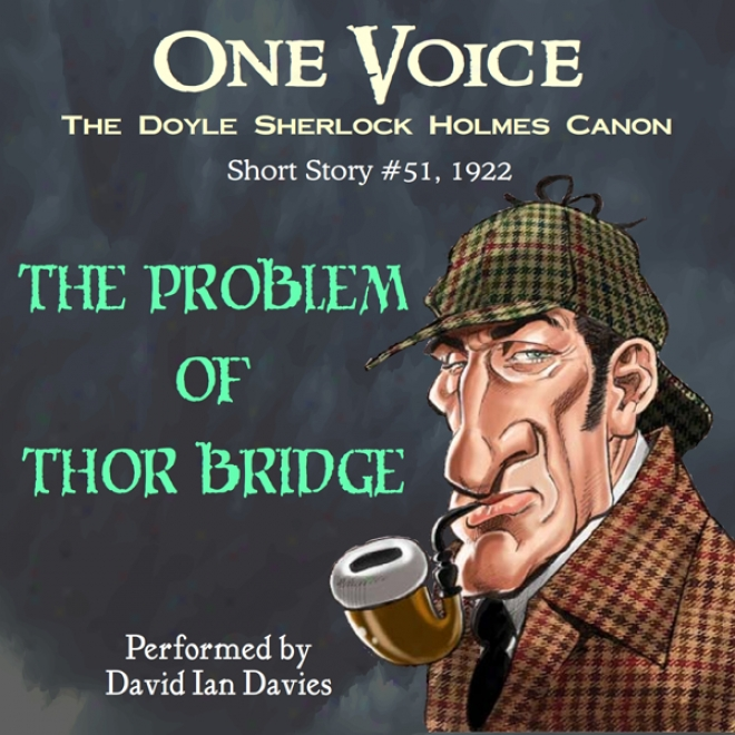 The Problem Of Thor Bridge (unabridged)
