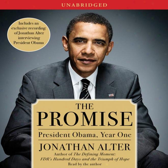 The Promise: Presiden tObama, Year One (unabridged)