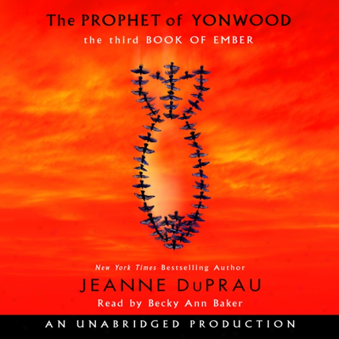 The Prophet Of Yonwood (unabridged)