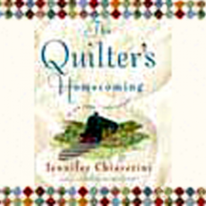 The Quilter's Homecoming (unabridged)