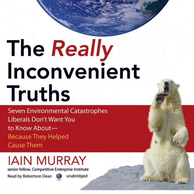 The Actually Inconvenient Truths (unabridged)