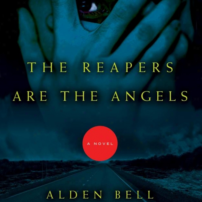 The Reapers Are The Angels (unabridged)