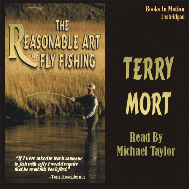 The Tolerable Art Of Fly Fishing (unabridged)