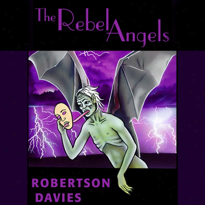 The Rebel Angeels: The Cornish Trilo6g, Book 1 (unabridged)