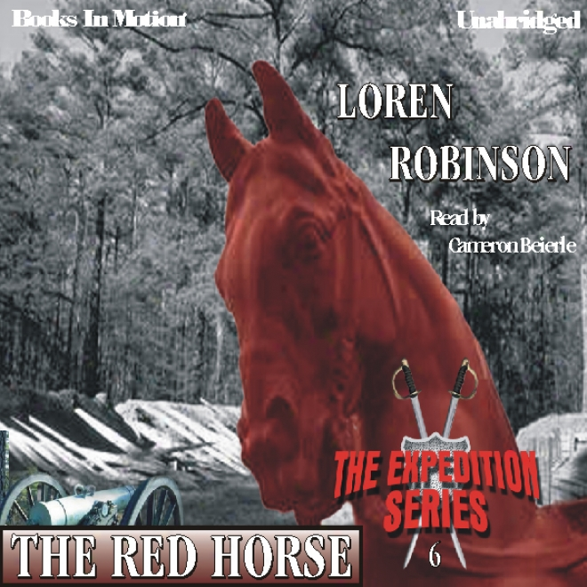 The Red Horse: The Expedition Series (unabridged)